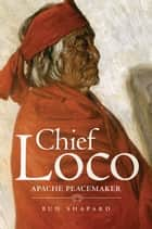 Chief Loco ebook by Bud Shapard