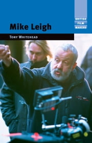 Mike Leigh ebook by Tony Whitehead