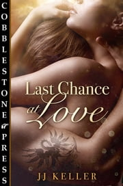 Last Chance at Love ebook by jj Keller