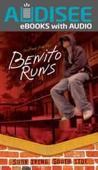 Benito Runs ebook by Intuitive, Justine Fontes