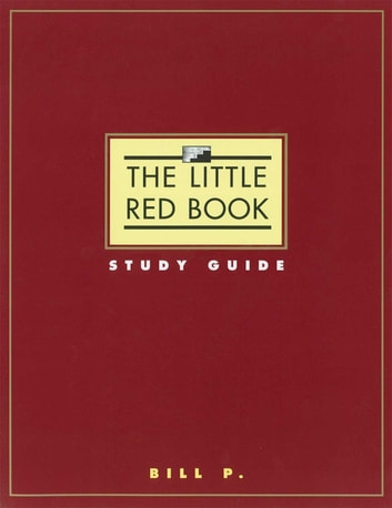 The Little Red Book Study Guide ebook by Bill P.