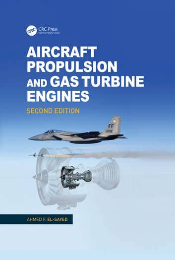Aircraft propulsion and gas turbine engines second edition ebook by aircraft propulsion and gas turbine engines second edition ebook by ahmed f el fandeluxe Choice Image