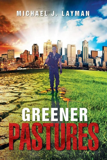 Greener Pastures ebook by Michael J. Layman