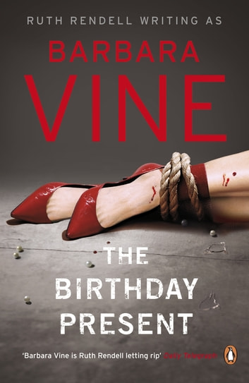 The Birthday Present ebook by Barbara Vine
