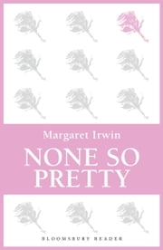 None So Pretty ebook by Margaret Irwin