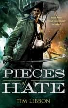 Pieces of Hate ebook by