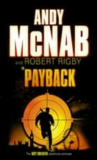 Payback ebook by Robert Rigby, Andy McNab