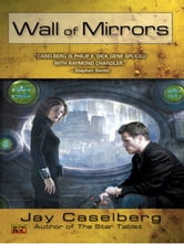 Wall of Mirrors ebook by Jay Caselberg