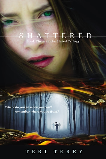 Shattered ebook by Teri Terry