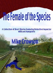 The Female of the Species ebook by Mike Crowson