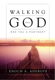 Walking with God ebook by Enoch Adejare Adeboye