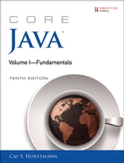 Core Java Volume I--Fundamentals ebook by Cay S. Horstmann