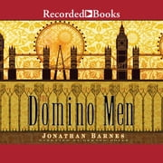 The Domino Men audiobook by Jonathan Barnes