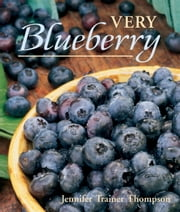 Very Blueberry ebook by Jennifer Trainer Thompson