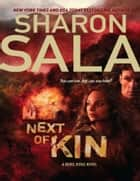 Next of Kin (A Rebel Ridge Novel, Book 1) ebook by Sharon Sala