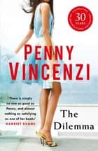The Dilemma ebook by Penny Vincenzi