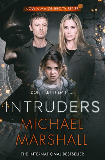 The Intruders ebook by Michael Marshall