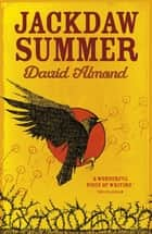 Jackdaw Summer ebook by David Almond