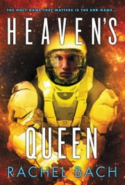 Heaven's Queen ebook by Rachel Bach