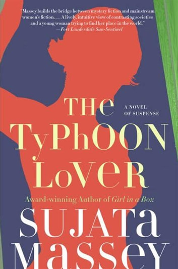 The Typhoon Lover ebook by Sujata Massey