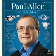 Idea Man - A Memoir by the Cofounder of Microsoft audiobook by Paul Allen