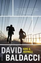 King & Maxwell ebook by David Baldacci, Jolanda te Lindert