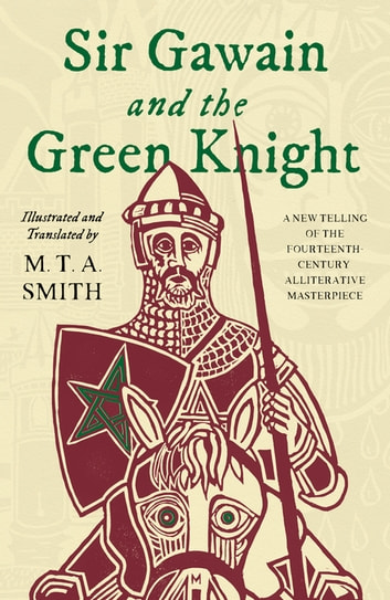 Sir Gawain and the Green Knight ebook by Michael Smith
