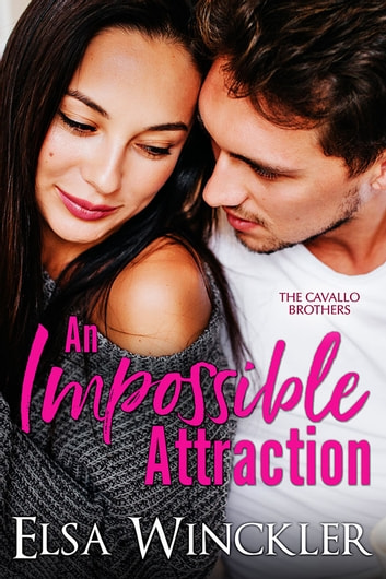An Impossible Attraction ebook by Elsa Winckler