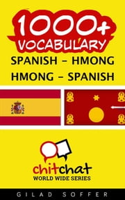 1000+ Vocabulary Spanish - Hmong ebook by Gilad Soffer