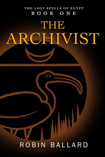 The Archivist ebook by Robin Ballard