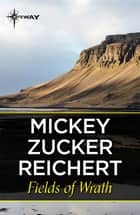 Fields of Wrath eBook by Mickey Zucker Reichert