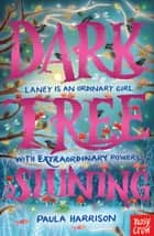 Dark Tree Shining eBook by Paula Harrison