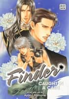 Finder Deluxe Edition: Caught in a Cage, Vol. 2 (Yaoi Manga) ebook by Ayano Yamane