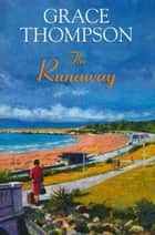The Runaway ebook by Grace Thompson