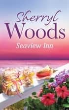 Seaview Inn (A Seaview Key Novel, Book 1) ekitaplar by Sherryl Woods