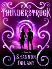 Thunderstruck - A Weather Witch Novel ebook by Shannon Delany