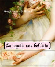 La regola non bollata ebook by San Francesco di Assisi