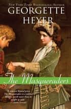 The Masqueraders ebook by Georgette Heyer