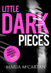 Little Dark Pieces ebook by Maria McCartan