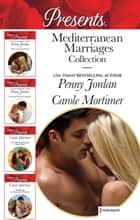 Mediterranean Marriages Collection - 4 Book Box Set ebook by Penny Jordan, Carole Mortimer