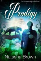Prodigy ebook by Natasha Brown
