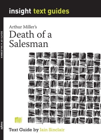 death of a salesman critical insights