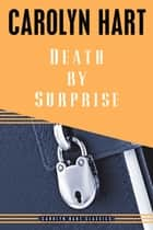 Death by Surprise ebook by Carolyn Hart