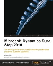 Microsoft Dynamics Sure Step 2010 ebook by Chandru Shankar, Vincent Bellefroid