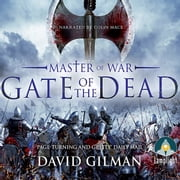 Master of War: Gate of the Dead audiobook by David Gilman
