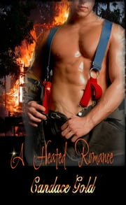 A Heated Romance ebook by Candace Gold