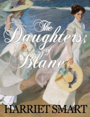 The Daughters of Blane ebook by Harriet Smart