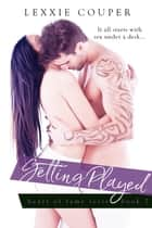 Getting Played ebook by