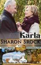 Karla - WOMEN OF VALLEY VIEW, #6 電子書 by Sharon Srock