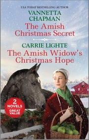 The Amish Christmas Secret and The Amish Widow's Christmas Hope ebook by